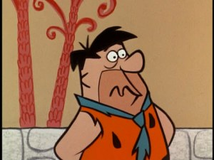 "Fred Flintstone ""take"""